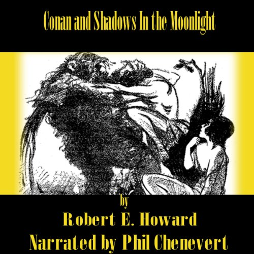 Conan and Shadows In the Moonlight audiobook cover art