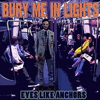 Eyes Like Anchors