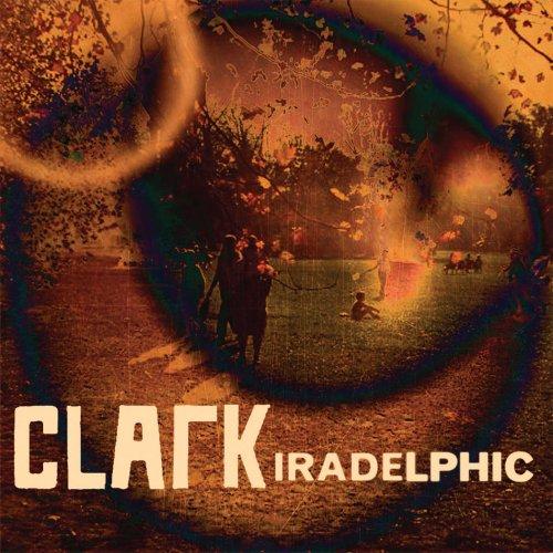 Clark - Iradelphic +Bonus [Japan CD] BRC-330 Colorado