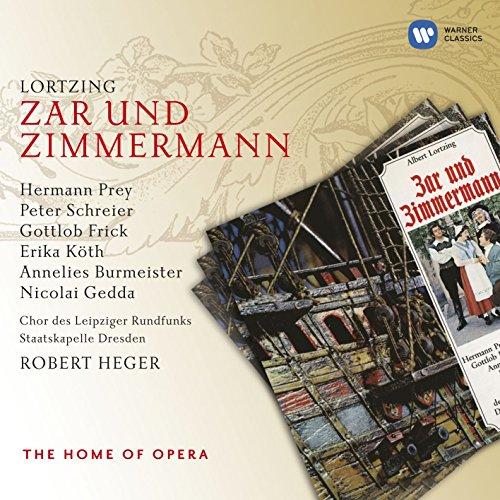 Zar Und Zimmermann · Komische Oper In 3 Akten (1995 Digital Remaster), Erster Akt: Darf Ich Wohl Den Worten Trauen (Iwanow - Van Bett)