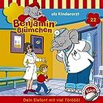 Benjamin als Kinderarzt (Benjamin Blümchen 22)
