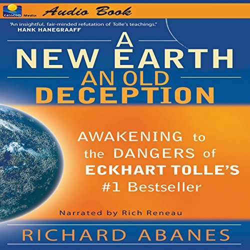 A New Earth, An Old Deception audiobook cover art