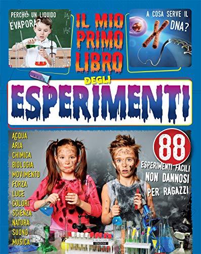 Il mio primo libro di esperimenti