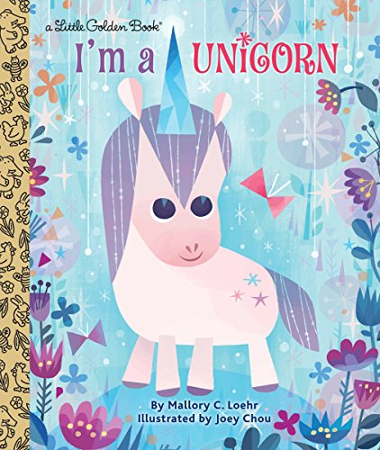 I'm a Unicorn (Little Golden Book)