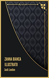 Zanna Bianca Illustrato