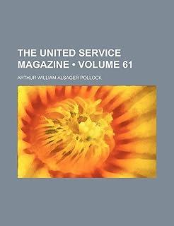 The United Service Magazine (Volume 61)