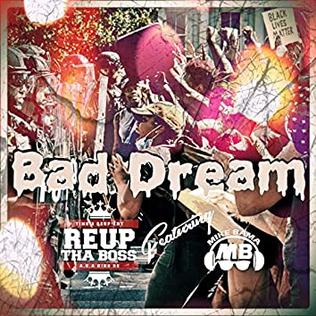 Bad Dream (feat. Mike Bama)