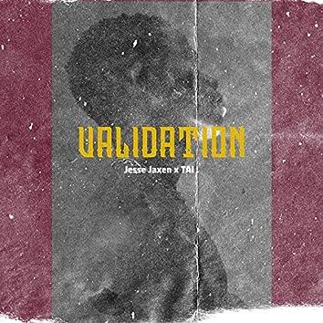 Validation (feat. TAI)