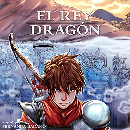 El Rey Dragón [The Dragon King, Spanish Edition] audiobook cover art