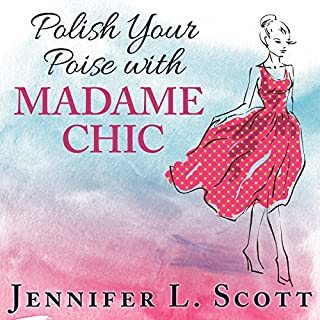 Polish Your Poise with Madame Chic audiobook cover art