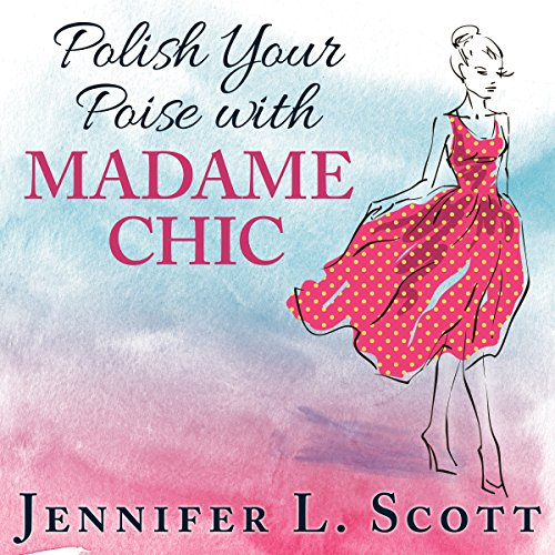 Polish Your Poise with Madame Chic cover art