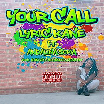 Your Call (feat. Andalina Soria)
