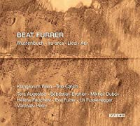 Furrer: W眉stenbuch / Ira-Arca / Lied / Aer by Trio Catch