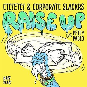 Raise Up (feat. Petey Pablo)