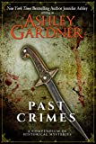 Past Crimes: A Compendium of Historical Mysteries (English Edition)