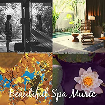 Music for Spa Treatments - Delightful Acoustic Guitar