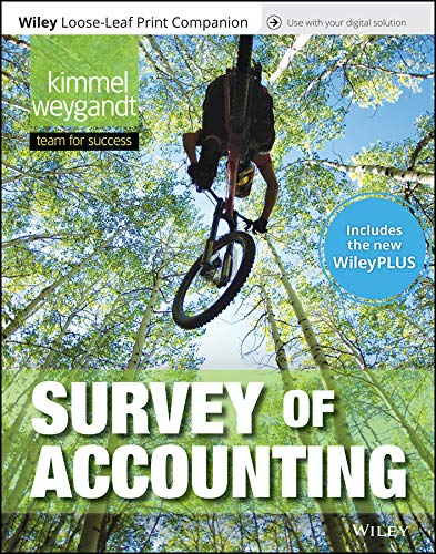 Compare Textbook Prices for Survey of Accounting, 1e WileyPLUS NextGen Card with Loose-Leaf Print Companion Set 1 Edition ISBN 9781119502388 by Kimmel, Paul D.,Weygandt, Jerry J.