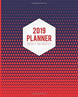 2019 Planner Weekly And Monthly: Calendar Schedule and Organizer. Inspirational Quotes, Organizer Seamless Red Abstract Pattern Cover | January 2019 through December 2019