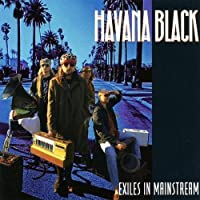 Exiles in the Mainstream by Havana Black (1991-07-28)