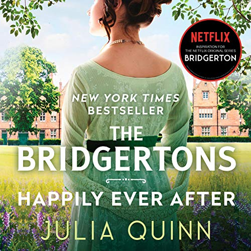 The Bridgertons: Happily Ever After Audiobook By Julia Quinn cover art