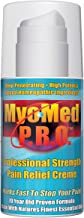 Best Pain Relief Cream. Professional Strength Anti Inflammatory Treatment. Nine Potent Power Packed Pain Relieving Ingredients Give You Fast Relief for All Muscle & Joint Pain. by MyoMed PRO 3.5oz.