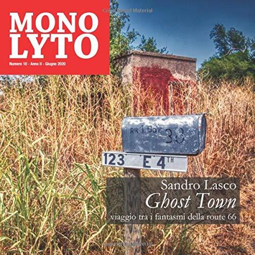 Ghost Town: Viaggio tra i fantasmi della Route 66
