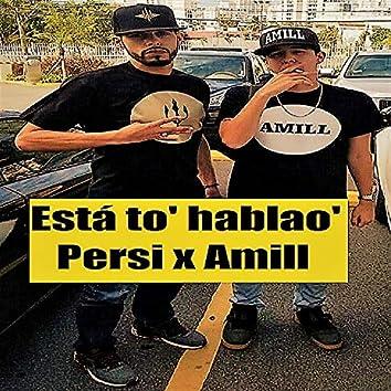 Está to' hablao' (feat. Amill)