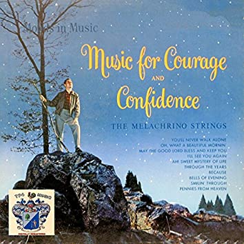 Music for Courge and Confidence