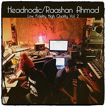 Raashan Ahmad / Headnodic - Low Fidelity High Quality, Vol. 2