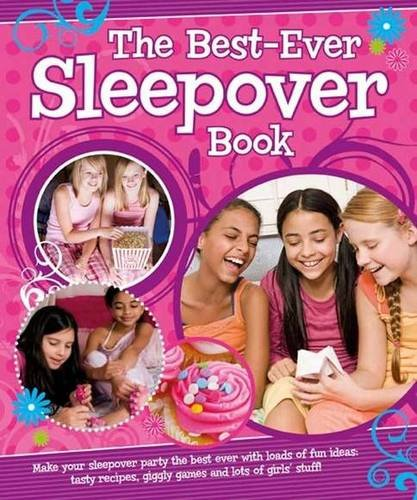 The Best-Ever Sleepover Book