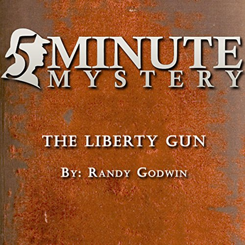 5 Minute Mystery - The Liberty Gun audiobook cover art