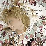 Songtexte von Allison Moorer - Getting Somewhere