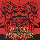METAL MONSTER 歌詞