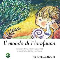 Il mondo di Flora Fauna