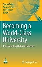 Becoming a World-Class University: The case of King Abdulaziz University