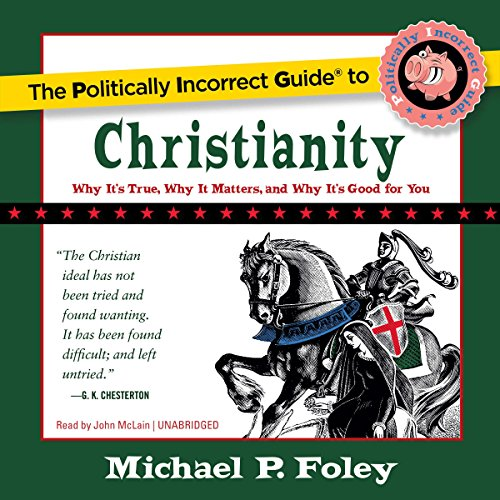 The Politically Incorrect Guide to Christianity cover art