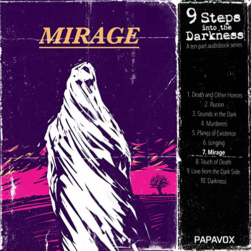 Couverture de Mirage - Oh, Whistle, and I'll Come to You, My Lad. The School Story