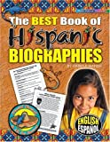 The Best Book of Hispanic Biographies (Fiesta Siesta Rest-A) (English and Spanish Edition)