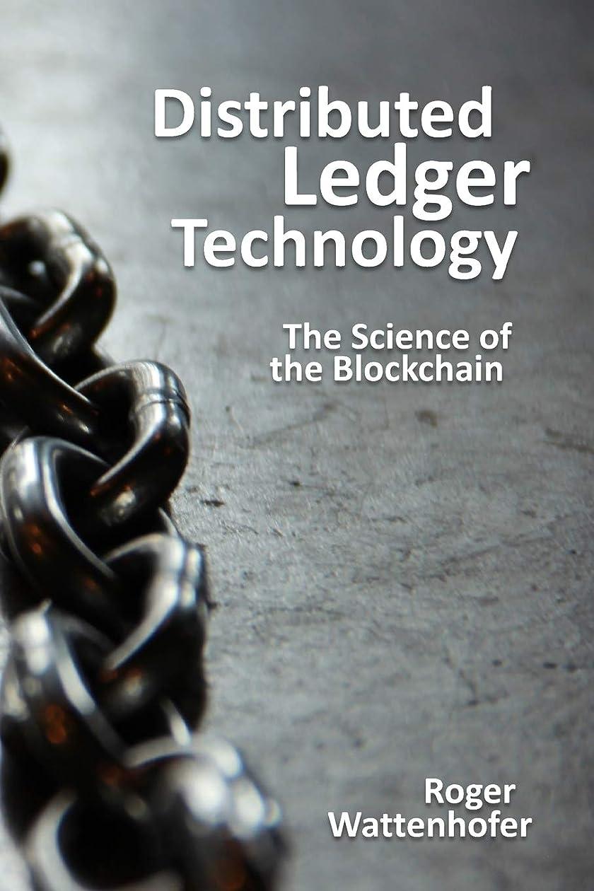 支配する歌う理解Distributed Ledger Technology: The Science of the Blockchain