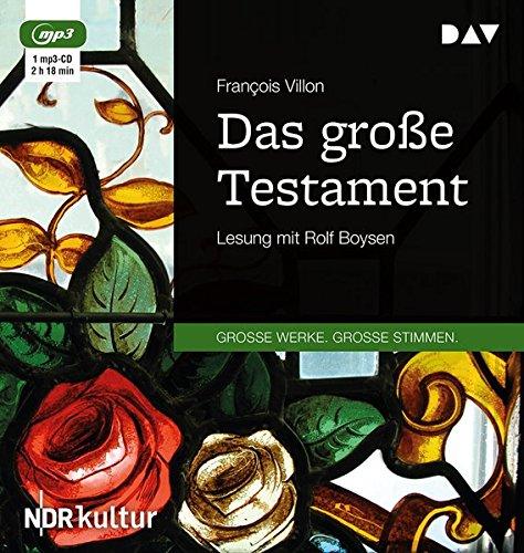 Das große Testament: Lesung mit Rolf Boysen (1 mp3-CD)