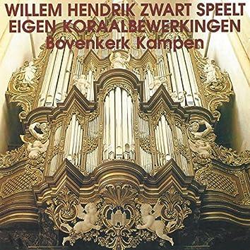 Willem Hendrik Zwart Speelt Eigen Koraalbewerkingen
