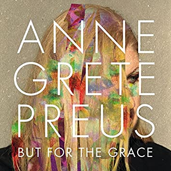 But for the grace (Mastered for iTunes)