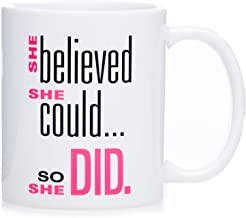 She Believed She Could So She Did - Graduation Empowerment Encouragement Coffee Mug, 11 Ounce