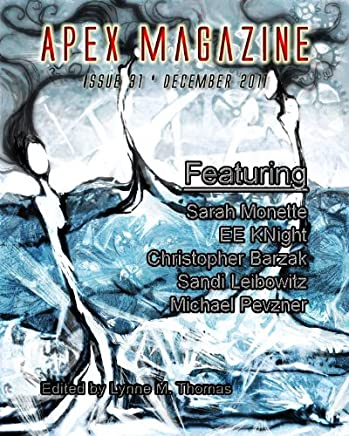 Apex Magazine - Issue 31 (English Edition)