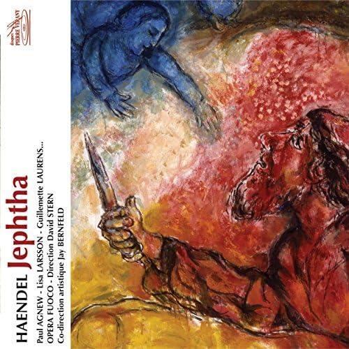 Orchestre & Choeur Opéra Fuoco, David Stern, Paul Agnew, Guillemette Laurens, Lisa Larsson, Robert Expert, Alain Buet & Christine Rigaud
