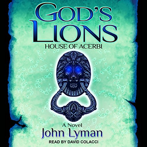 God's Lions: House of Acerbi audiobook cover art