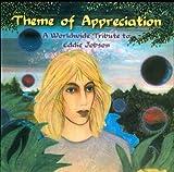 Theme Of Appreciation - A Worldwide Tribute To Eddie Jobson