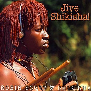 Jive Shikisha!