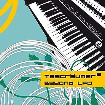 Beyond LFO