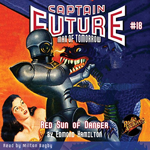 Captain Future #18 Red Sun of Danger audiobook cover art